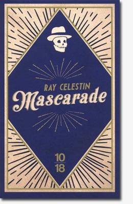 Mascarade - Ray Ceslestin