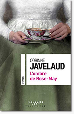 L'ombre de Rose-May - Corinne Javelaud