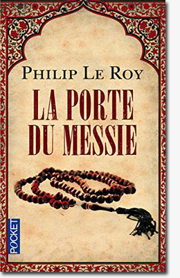 La porte du Messie – Philip Le Roy