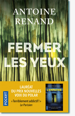 Fermer les yeux - Antoine Renand